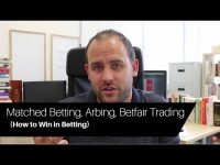 Matched Betting, Arbitrage, Betfair Trading. How to Win in Betting…
