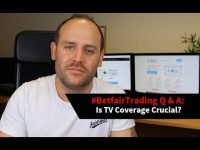 #BetfairTrading Q & A: Is TV Coverage Crucial?