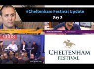 #CheltenhamFestival Update [Day 3] ….