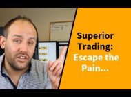 SUPERIOR Trading: Escape the Pain… (Best Question Yet)