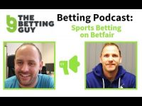 Betting Podcast: Sports Betting on Betfair (the Betting Guy)