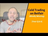 Cold Trading on Betfair Blindly Winning