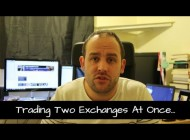 Trading Two Exchanges At Once – Q & A Followers